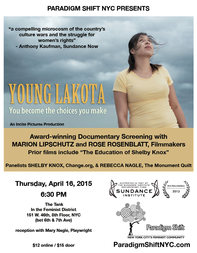 4_16_15 Young Lakota Screening with Filmmakers, Paradigm Shift NYC